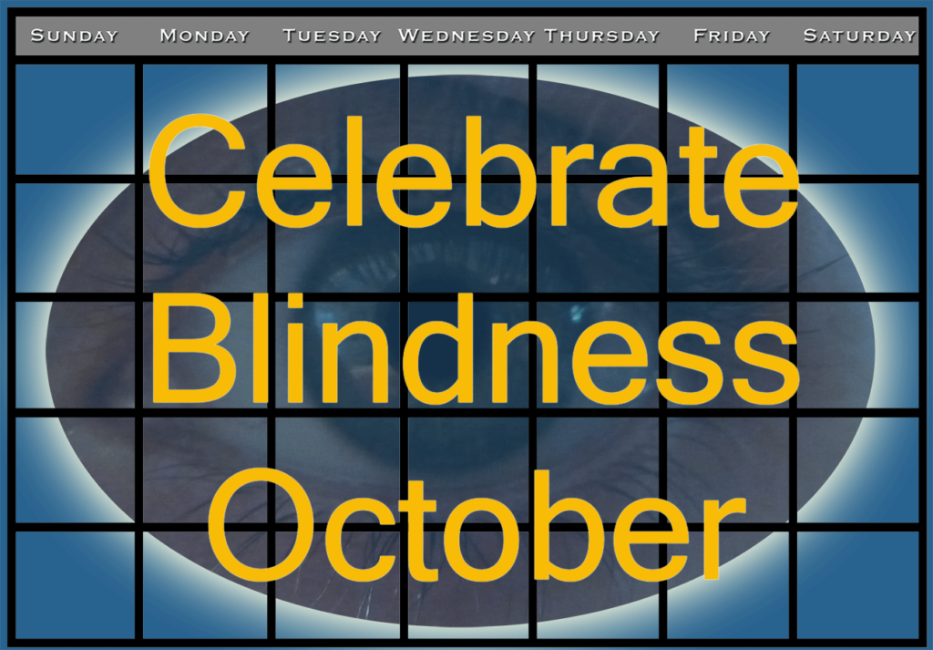 October a Month-long Celebration of Blindness Awareness News Resources