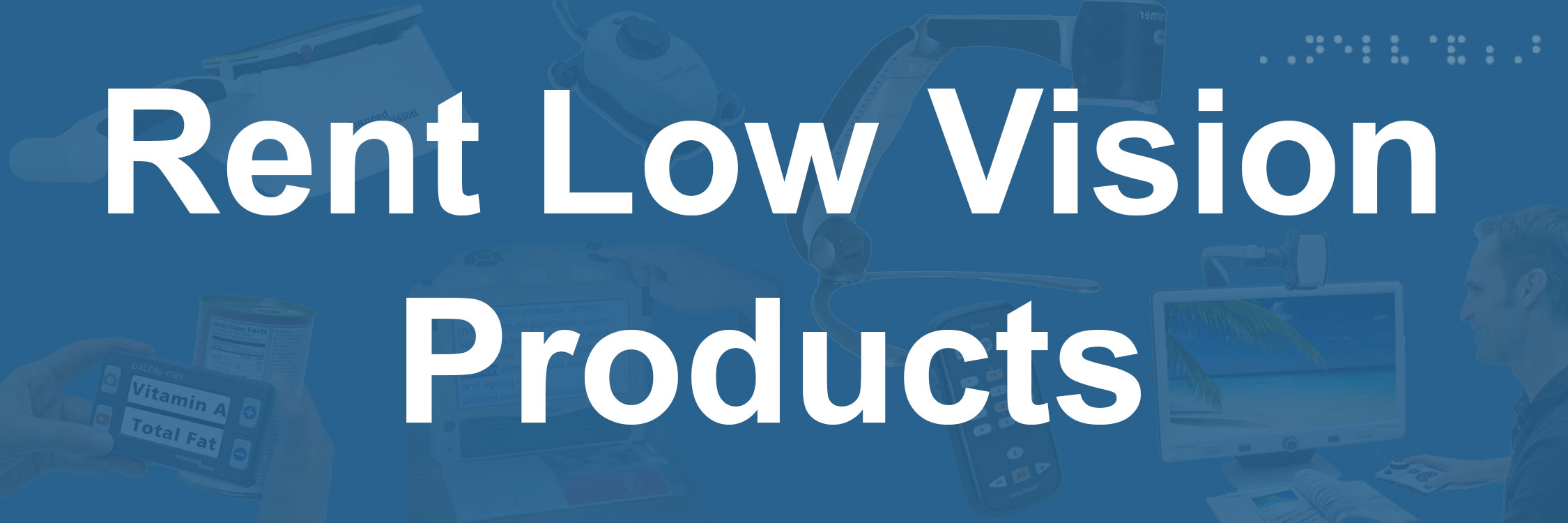 Low Vision Product Rental Services New England Low Vision