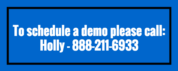 To schedule a demo please call Holly - 888-211-6933