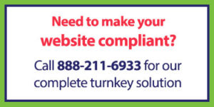 Need to make your website ADA, Section 504 and Section 508 compliant? We offer a complete, turnkey solution. Call 888-211-6933 to learn more.