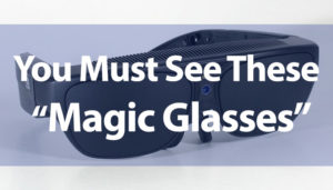 "NuEyes eblast image - You Must See these ""Magic Glasses"""