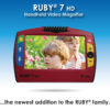 RUBY 7 HD is the Newest Ruby Handheld Video Magnifier