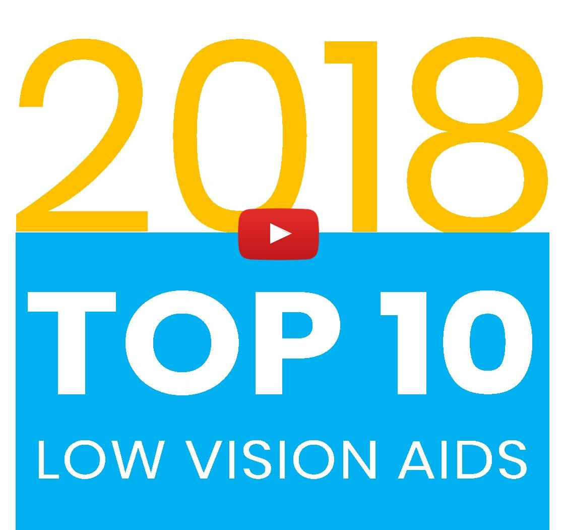 Top 10 Low Vision Aids for Age-related Macular Degeneration (AMD) For 2018 Technology Top Choices