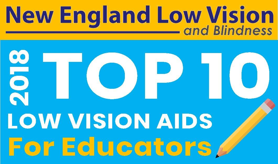 Top 10 Low Vision Products for Schools and Educators Education Top Choices