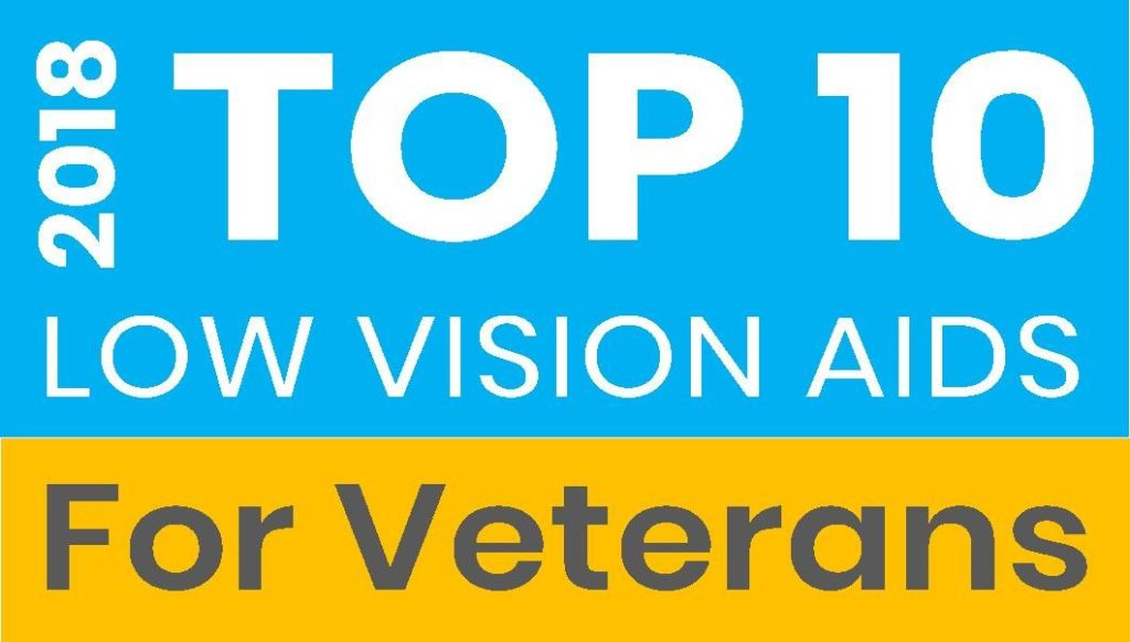 Top 10 Low Vision Products for Veterans - 2018 Macular Degeneration Top Choices Veterans