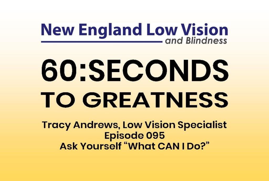 What CAN I do?! 60 Seconds to Greatness