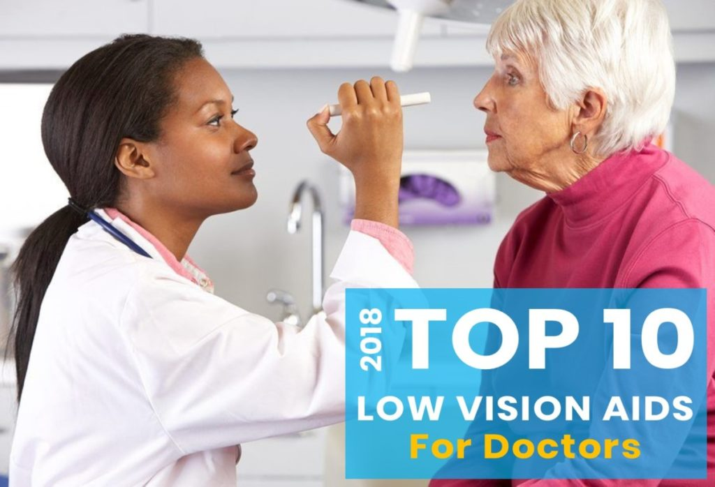 Top 10 Low Vision Products for Doctors Technology Top Choices