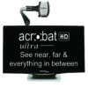Acrobat HD Ultra - See near, far & everything in between