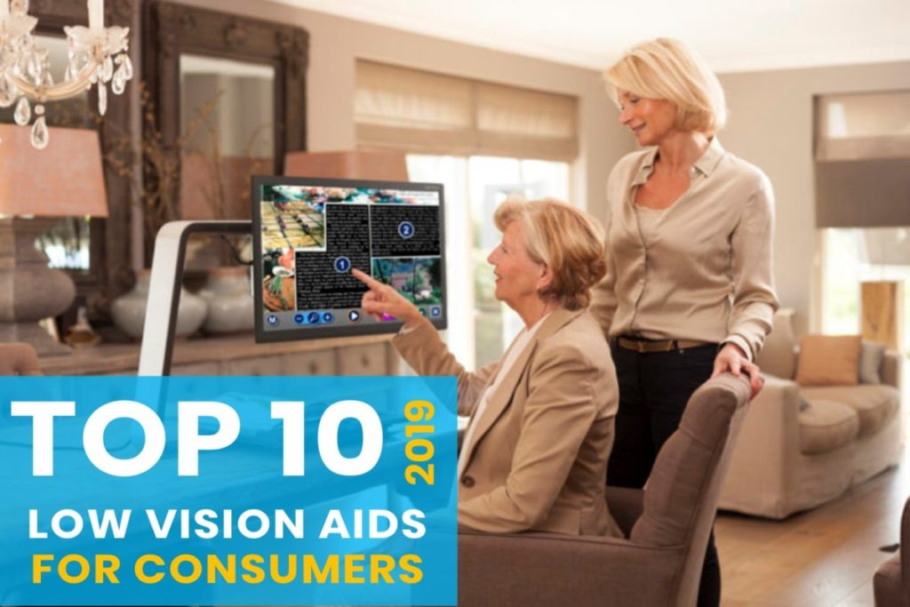 Top 10 Low Vision Aids for Age-Related Macular Degeneration (AMD) - 2019 Macular Degeneration Technology Top Choices