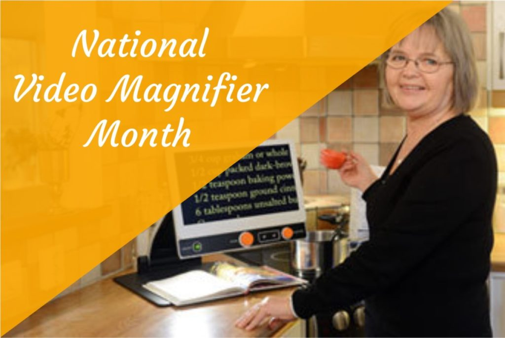 National Video Magnifier Month Announcements News