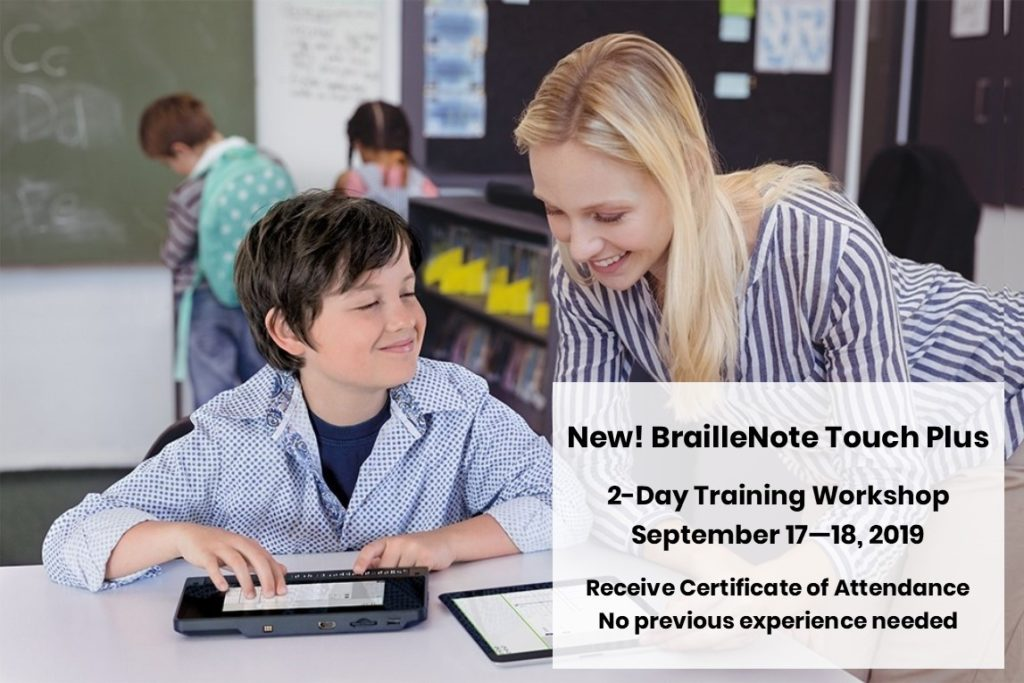 BrailleNote Touch Plus Training <br>September 17-18 2019 Training
