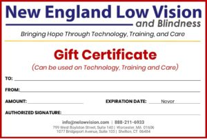 New England Low Vision and Blindness $250 Gift Certificate