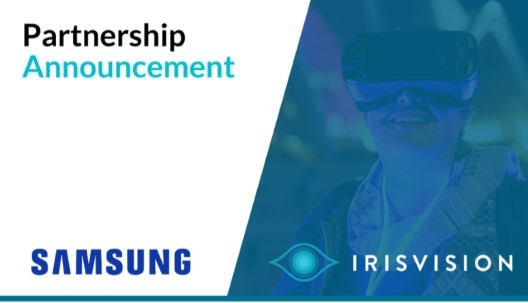 IrisVision and Samsung Announce Partnership News