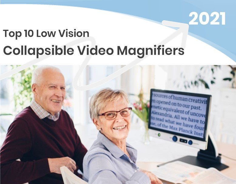 Top Collapsible Electronic Video Magnifiers - 2021 Technology Top Choices